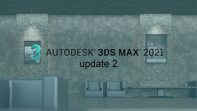 3ds Max 2021.2 機能紹介ムービー
